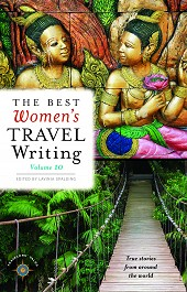 The Best Women's Travel Writing, Volume 10