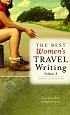 The Best Women's Travel Writing, Volume 9