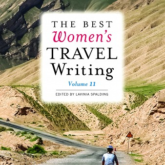 <em>The Best Women&#8217;s Travel Writing, Volume 11</em>