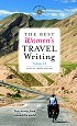 The Best Women's Travel Writing, Volume 11