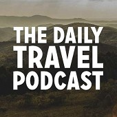 The Daily Travel Podcast